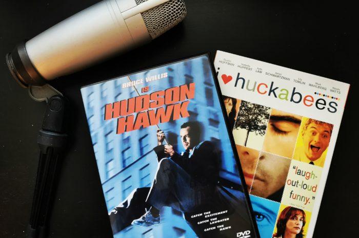 Hudson Hawk and I Heart Huckabees